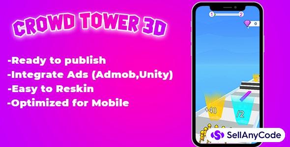 Crowd Tower game - Unity , Admob