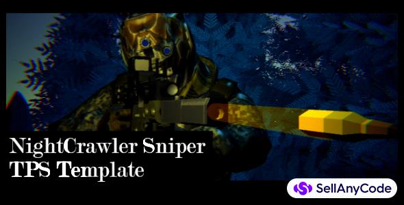 Night Crawler Sniper Template + Editor