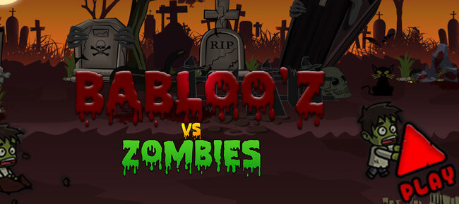 Babloo'z Vs Zombies