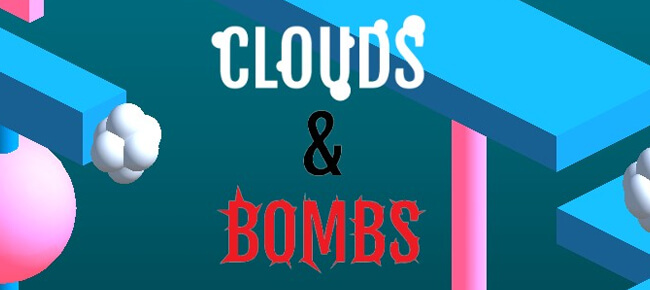 Clouds & Bombs