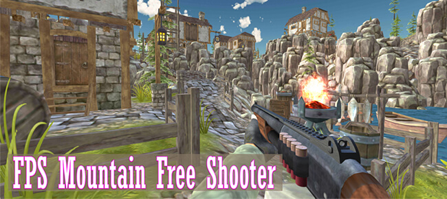 FPS Mountain Shooter