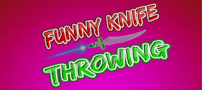 Funny Knife Throwing