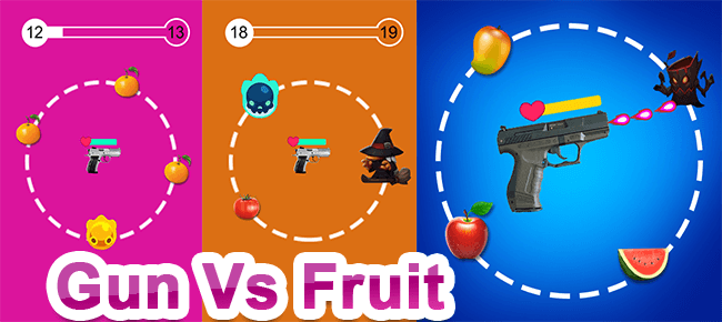 Gun VS Fruits