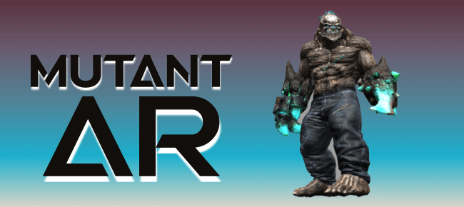 Mutant Augmented Reality