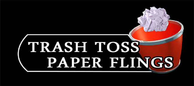 Trash Toss Paper Flings